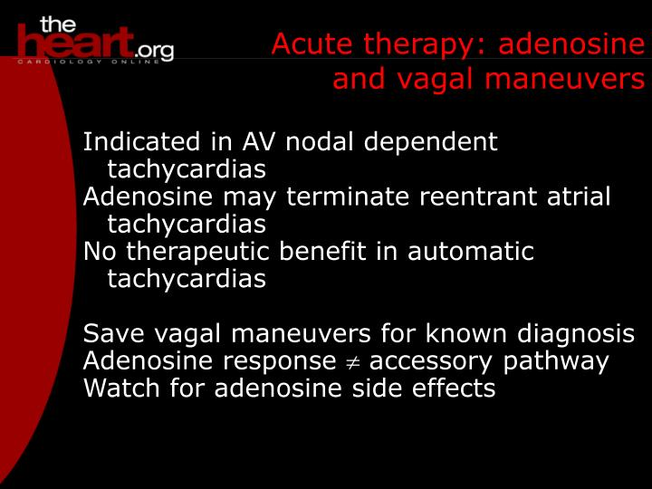 Acute therapy: adenosine and vagal maneuvers