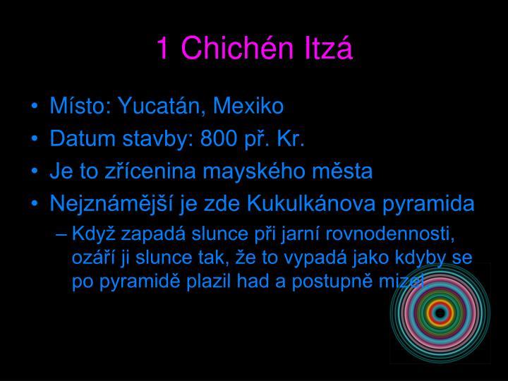 1 Chichén Itzá