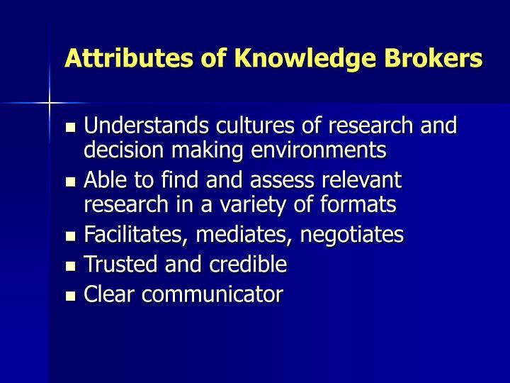 Attributes of Knowledge Brokers