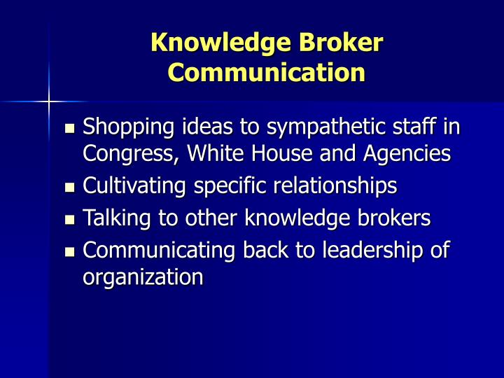 Knowledge Broker Communication