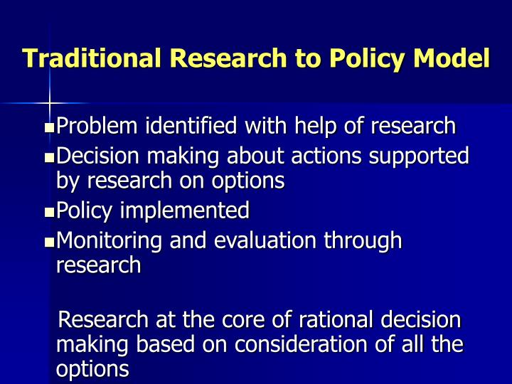 Traditional research to policy model