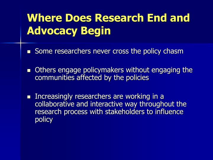 Where Does Research End and Advocacy Begin
