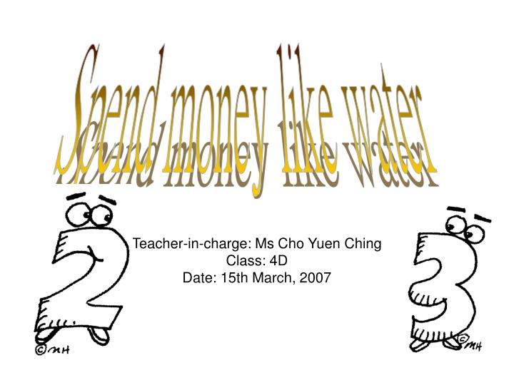 teacher in charge ms cho yuen ching class 4d date 15th march 2007 n.