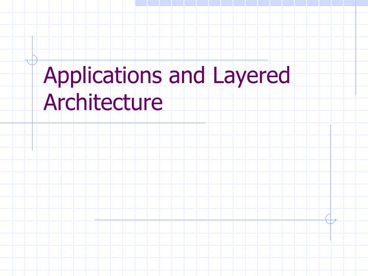 applications and layered architecture n.