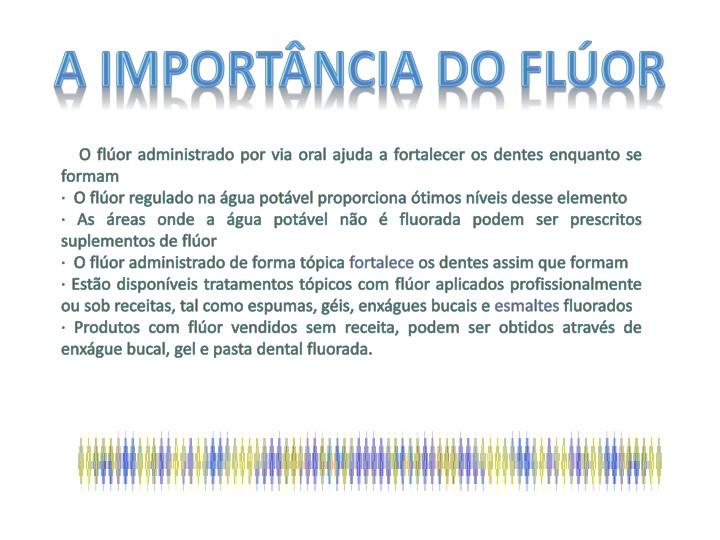 A IMPORTÂNCIA DO FLÚOR