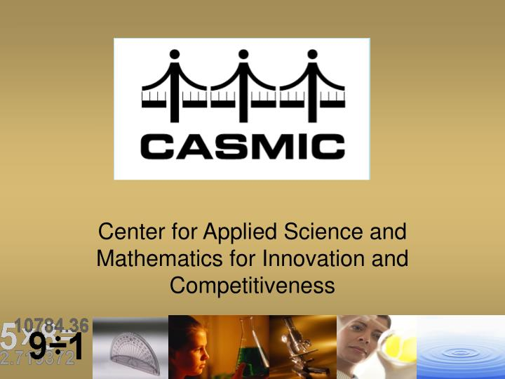 center for applied science and mathematics for innovation and competitiveness n.