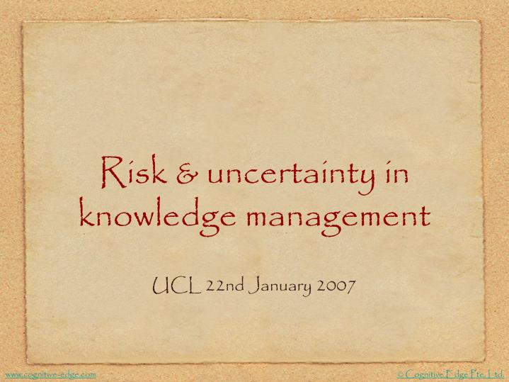 risk uncertainty in knowledge management n.
