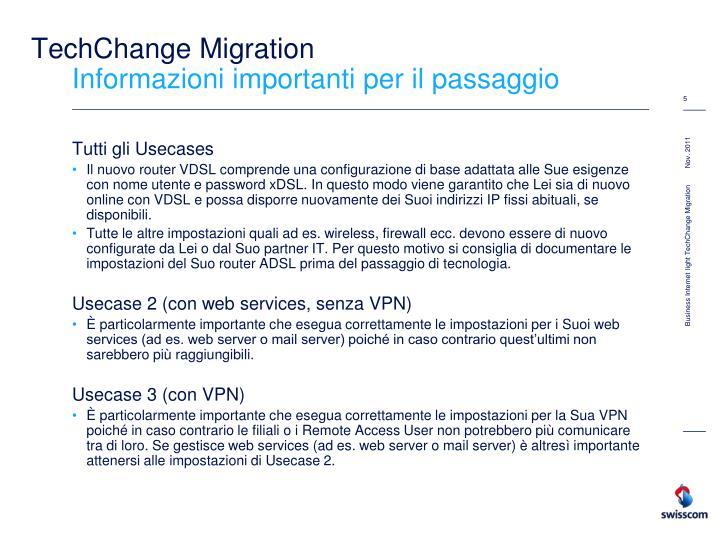 TechChange Migration