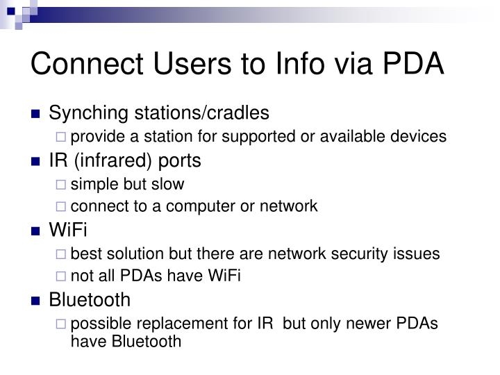 Connect Users to Info via PDA