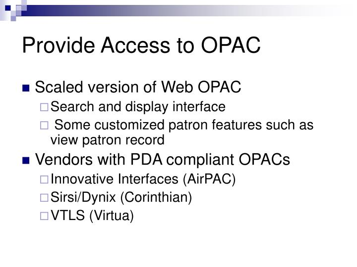 Provide Access to OPAC