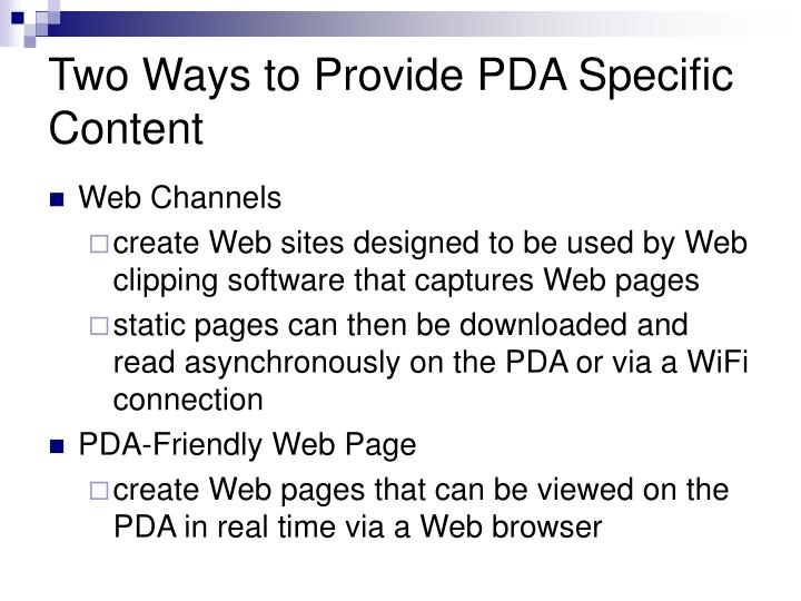 Two Ways to Provide PDA Specific Content