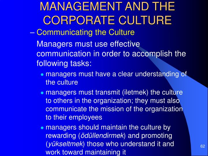MANAGEMENT AND THE CORPORATE CULTURE