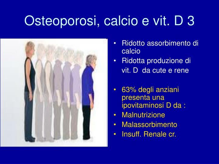 Osteoporosi, calcio e vit. D 3