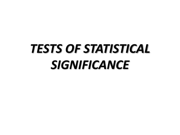 tests of statistical significance n.