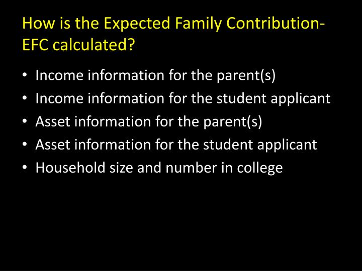 How is the Expected Family Contribution-EFC calculated?