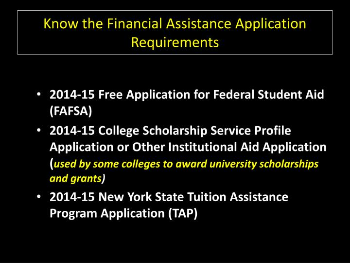 Know the Financial Assistance Application Requirements