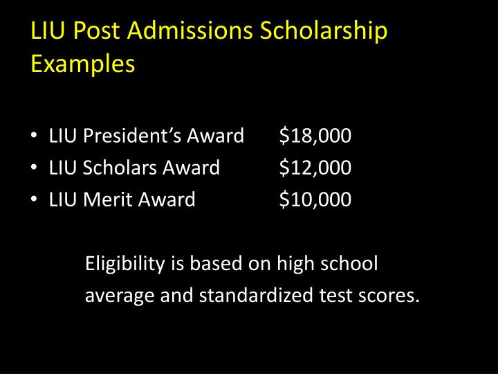 LIU Post Admissions Scholarship Examples