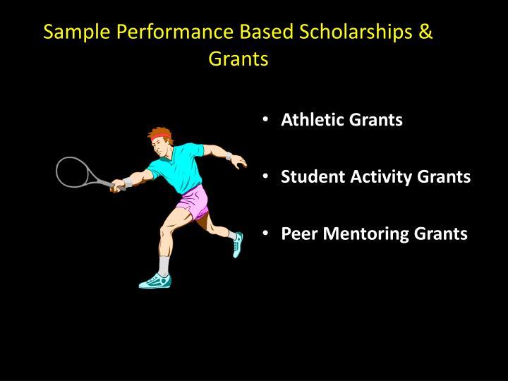 Sample Performance Based Scholarships & Grants