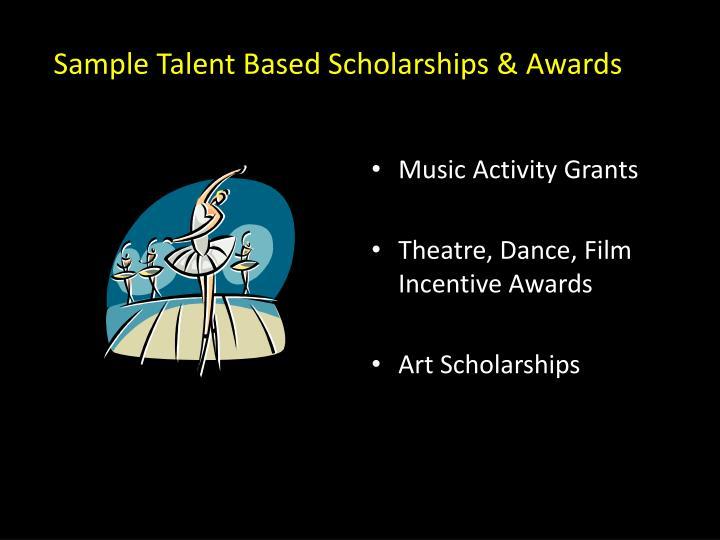 Sample Talent Based Scholarships & Awards