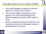 desirable features for an analysis method