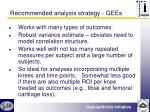 recommended analysis strategy gees