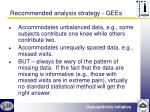 recommended analysis strategy gees1