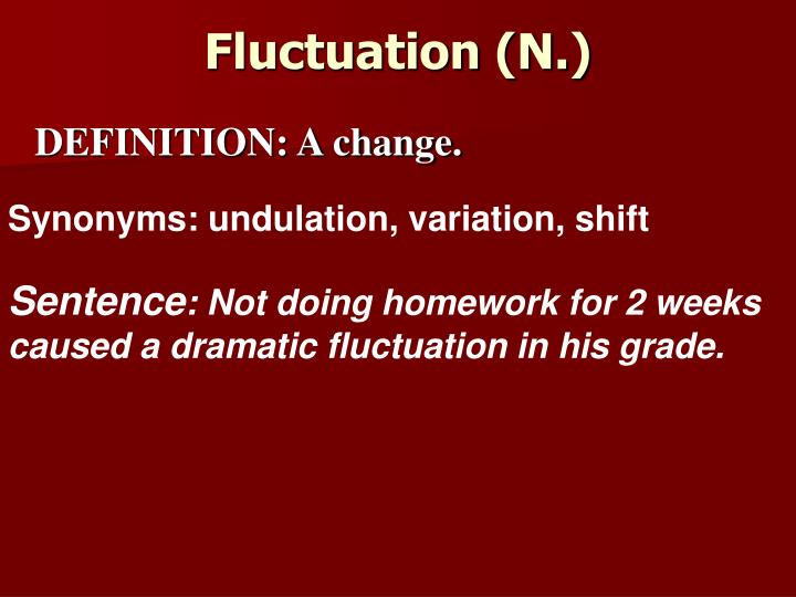 Fluctuation (N.)