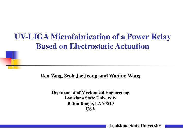 uv liga microfabrication of a power relay based on electrostatic actuation n.