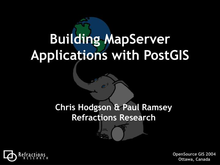 building mapserver applications with postgis n.