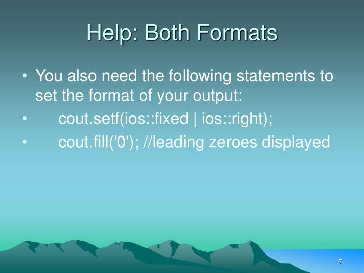 Help: Both Formats