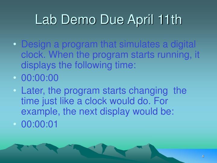 Lab Demo Due April 11th