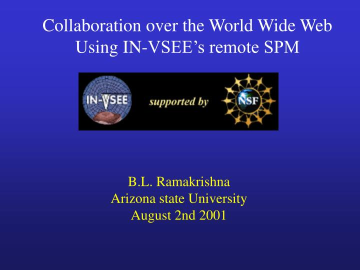 PPT - Collaboration over the World Wide Web Using IN-VSEE's