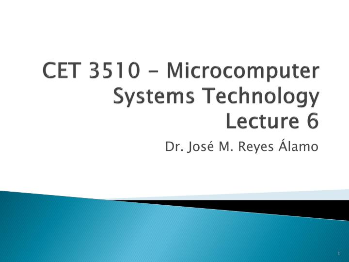 cet 3510 microcomputer systems technology lecture 6 n.