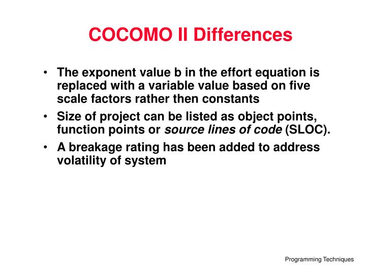 COCOMO II Differences