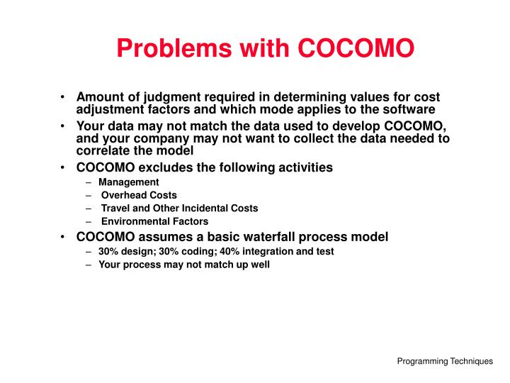 Problems with COCOMO