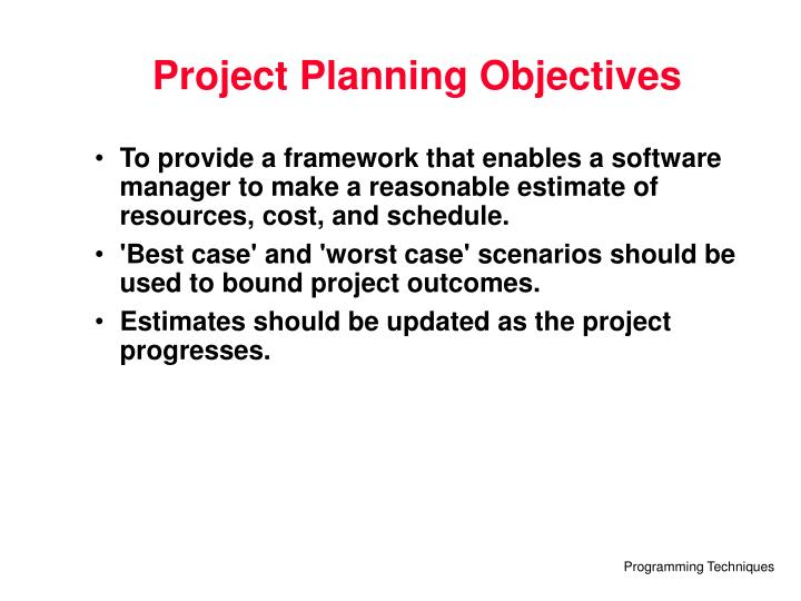 Project Planning Objectives