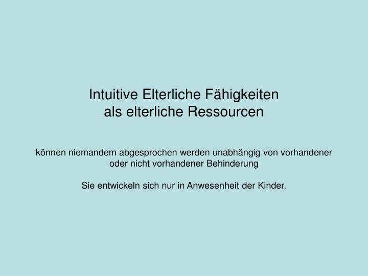 Intuitive Elterliche Fähigkeiten