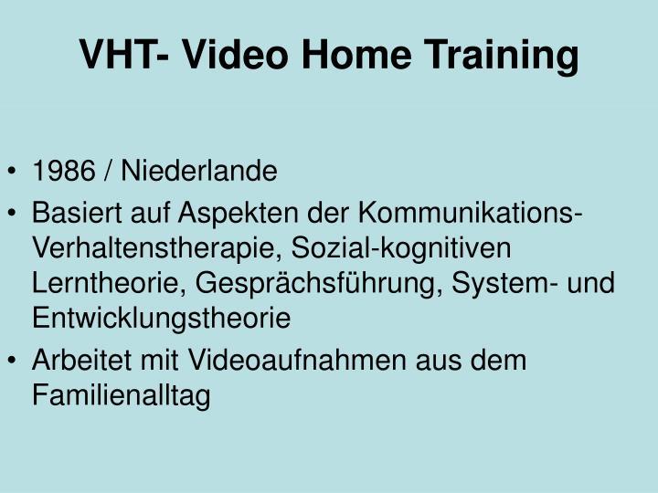 VHT- Video Home Training