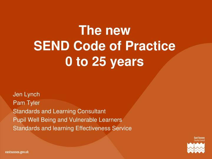the new send code of practice 0 to 25 years n.