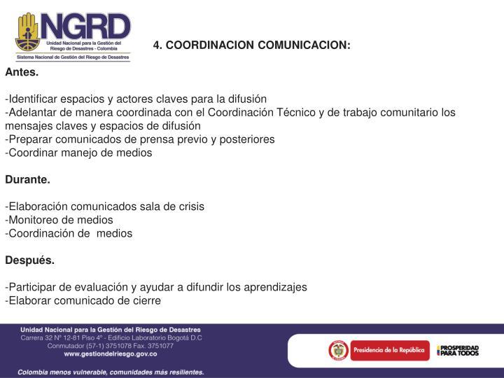 4. COORDINACION COMUNICACION: