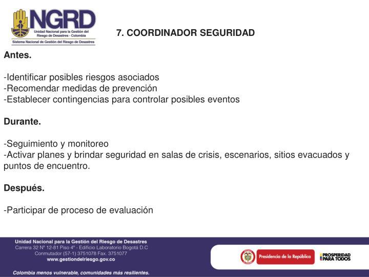 7. COORDINADOR SEGURIDAD