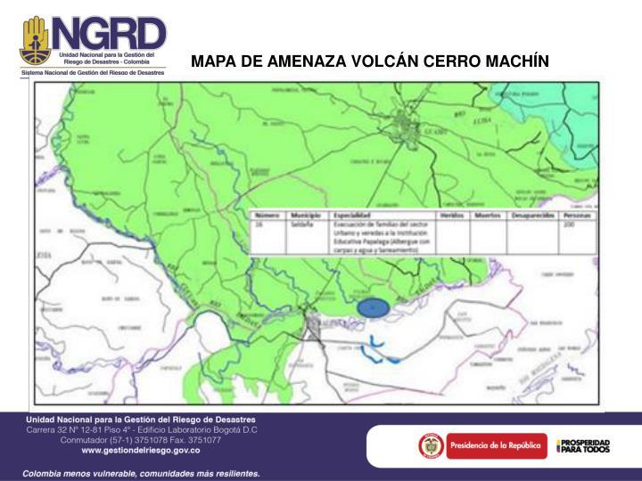 MAPA DE AMENAZA VOLCÁN CERRO MACHÍN