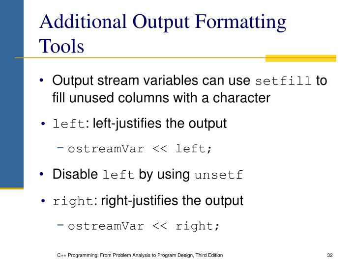 Additional Output Formatting Tools