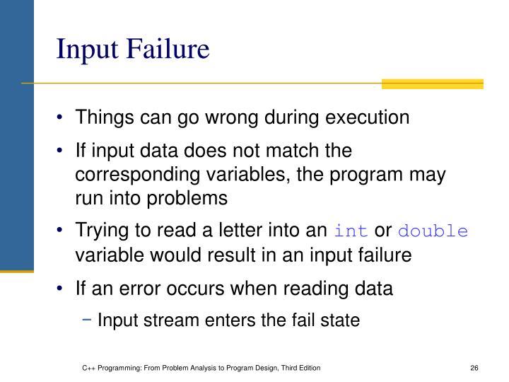 Input Failure
