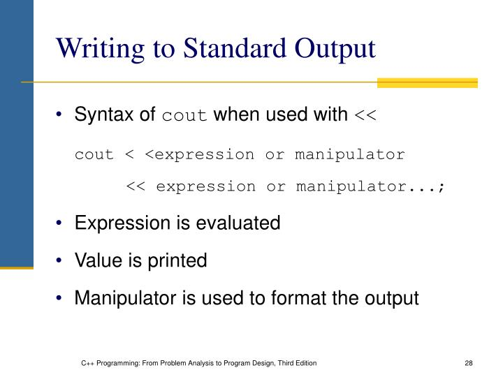 Writing to Standard Output