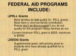federal aid programs include