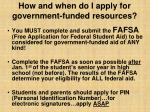 how and when do i apply for government funded resources