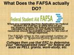 what does the fafsa actually do