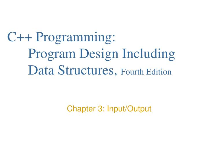 c programming program design including data structures fourth edition n.