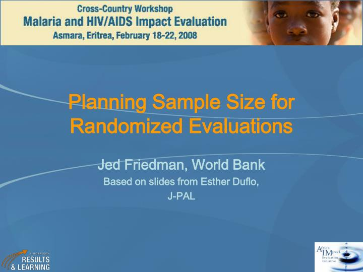 planning sample size for randomized evaluations n.
